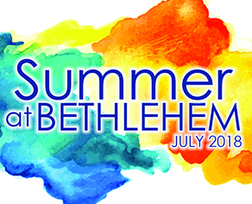 Summer at Bethlehem 2018